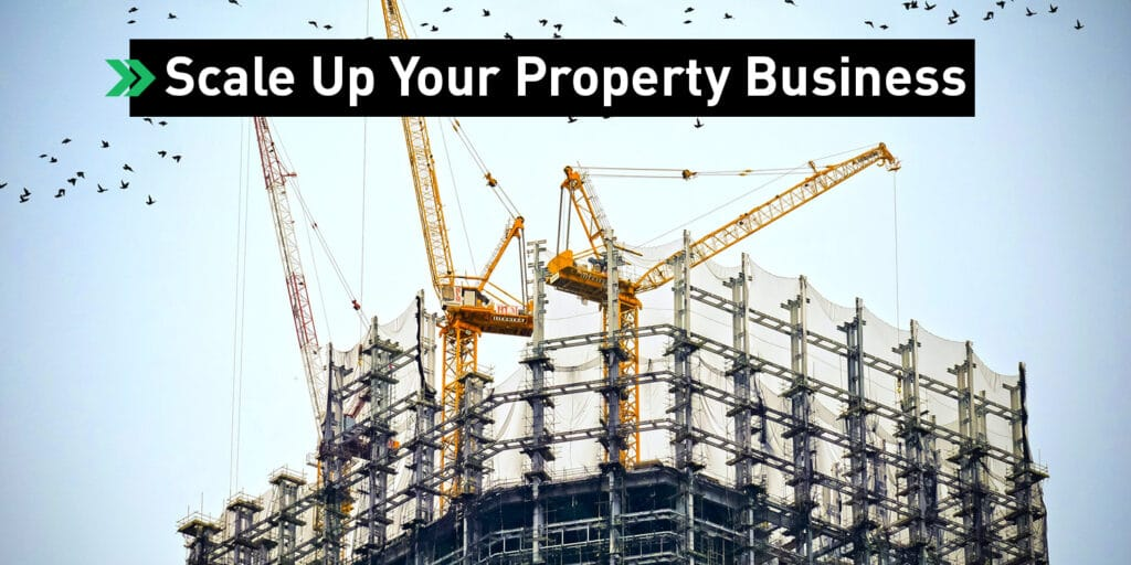 Scale Up Property